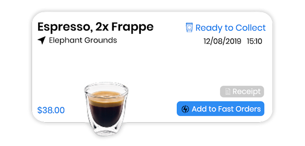 save your favourite coffee to make ordering easier