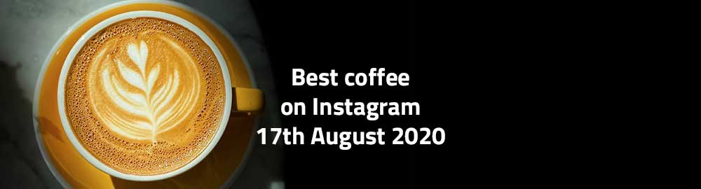 best coffee on instagram 17 august 2020