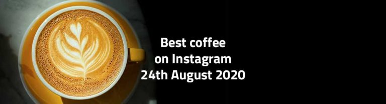 best coffee on instagram 24 august 2020