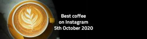 best-coffee-on-instagram-5-october-2020