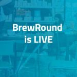 brewround-is-live